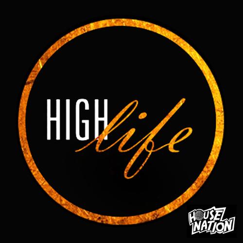 HOUSENATION LIVE @ DBOZZ HIGH LIFE