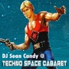DJ Sean Candy @ Techno Space Caberet