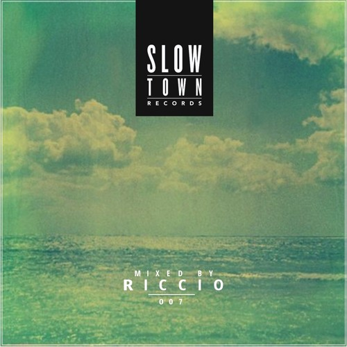 Slow Town MIX 07 | mixed by Riccio