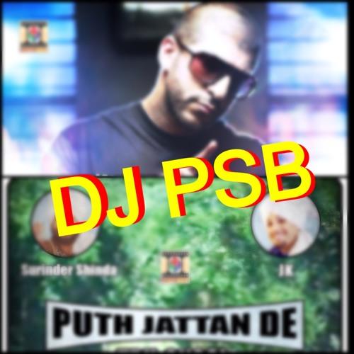 DJ PSB - Surinder Shinda Putt Jattan De - DJ SANJ American Desi 2