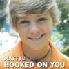 MattyBRaps  Hooked On You