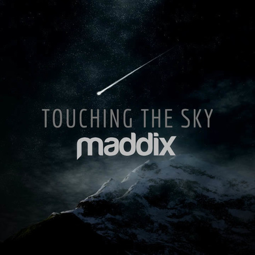 Maddix - Touching The Sky [Featured on Armada Electro]