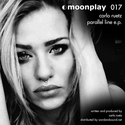 Carlo Ruetz - Parallel Line [original mix] //mp 017 // 09.09. at Beatport