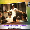 8. Havan kund Maston Ka Jhund - (Remix)
