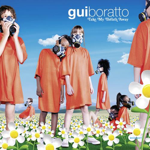 Gui Boratto - Galuchat (DJ Reevers Remix)