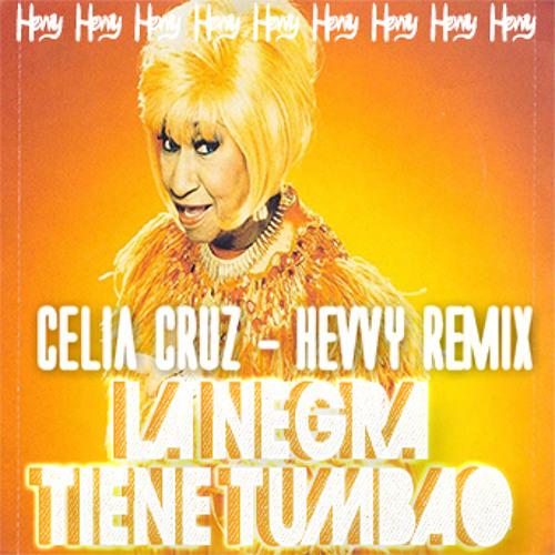 Celia Cruz-La Negra Tiene Tumbao(HEVVY Trap Bootleg)