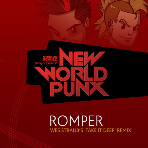 New World Punx - Romper (Wes Straub's Take It Deeper Remix) FREE DOWNLOAD