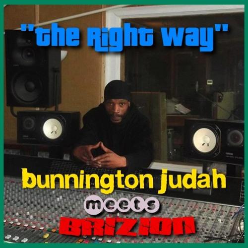 """The Right Way"" Bunnington Judah meets Brizion"
