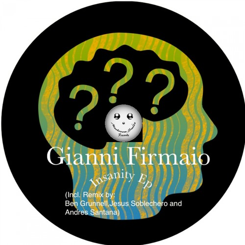 Gianni Firmaio - Insanity (Ben Grunnell Remix)