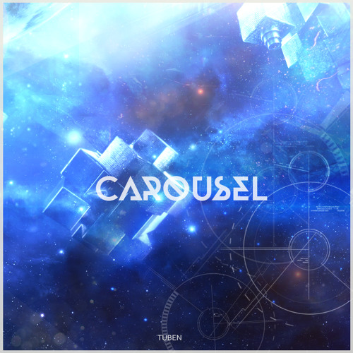 Tuben - Carousel (Original Mix) Free Download!