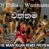 Wannama - DJ Diru - The Bran Jegan Remix