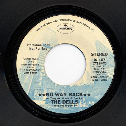 No Way Back  -  The Dells      Chewyrub's way back edit  (mastered by Dj Betty)