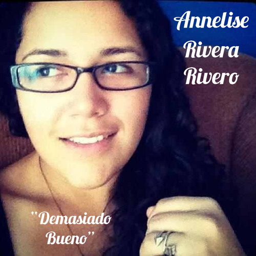 Demasiado bueno- version Annelise Rivera (cover Kany Garcia)