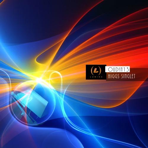 OuD!n13-Higgs Singlet (Lumina 018)