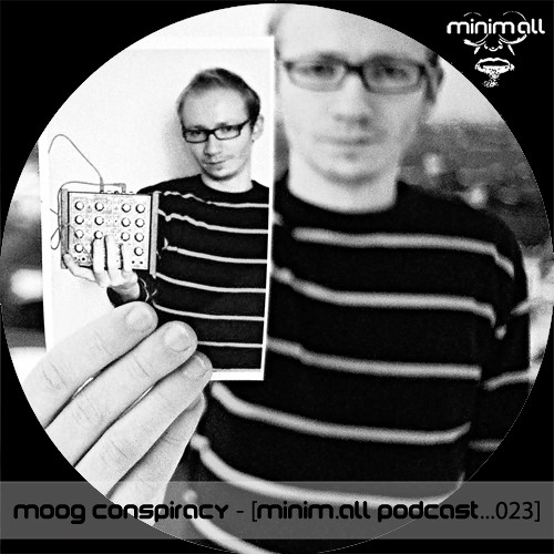 Moog Conspiracy - [minim.all podcast...023]