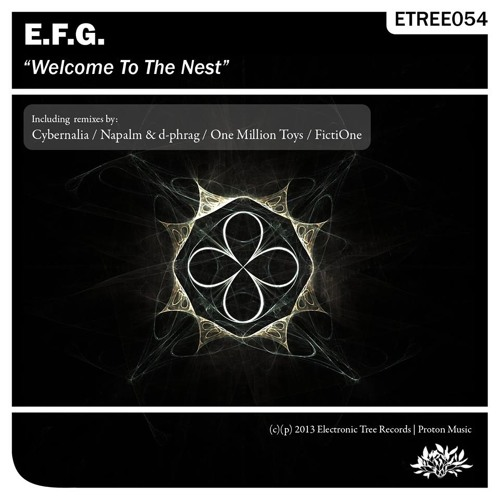 E.F.G. - Welcome To The Nest (Original Mix)