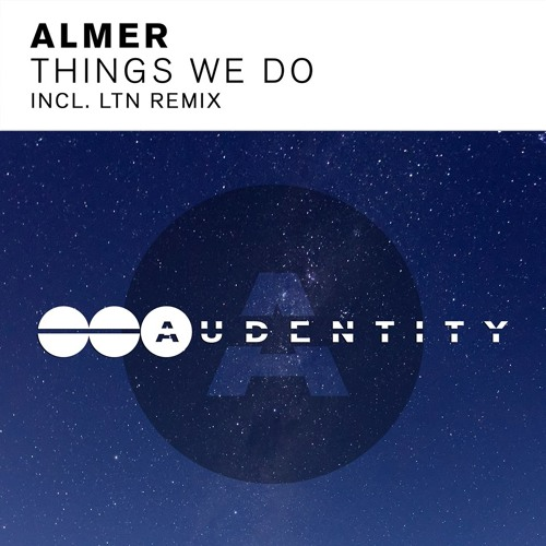 Almer - Things We Do (LTN Remix)