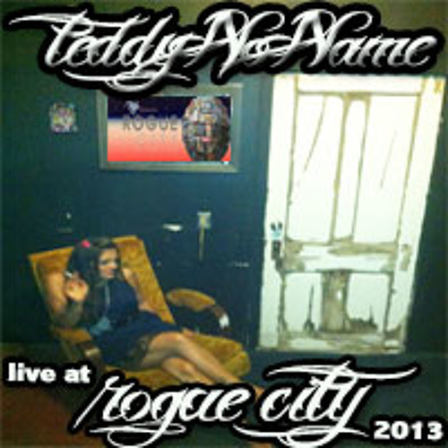 Teddy No Name **LIVE** @ Rouge City 2013