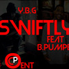 Swiftly Ft.B.pumper