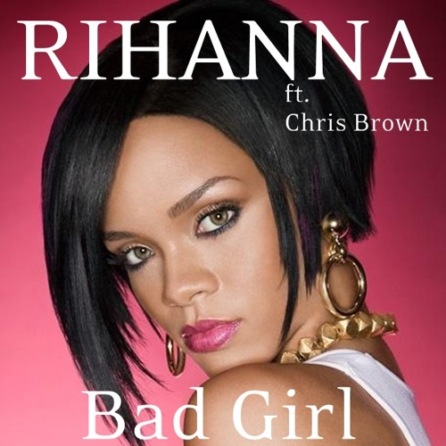 Rihanna - Bad Girl