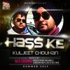 Kuljeet Chouhan - Hass Ke (Music: Nick Dhammu // Lyrics: Bawa Atwal) - Audio Promo