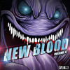 New Blood of Bass Vol. 4 [Out August 26th]