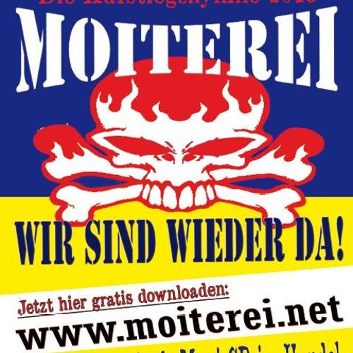 Moiterei - Wir sind wieder da!