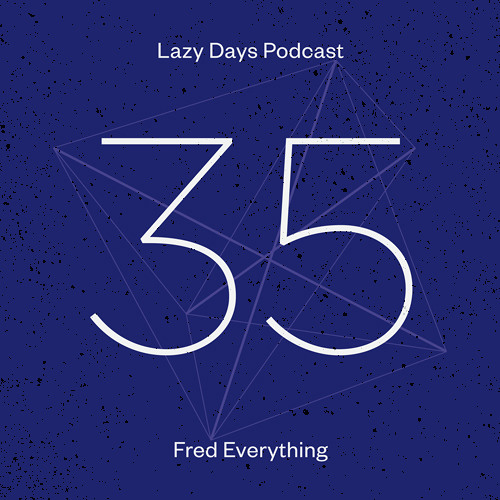 LZD POD 35 - Fred Everything Aug 2013