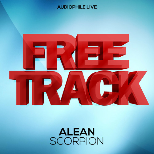 Alean - Scorpion (Original Mix) [FREE DOWNLOAD]