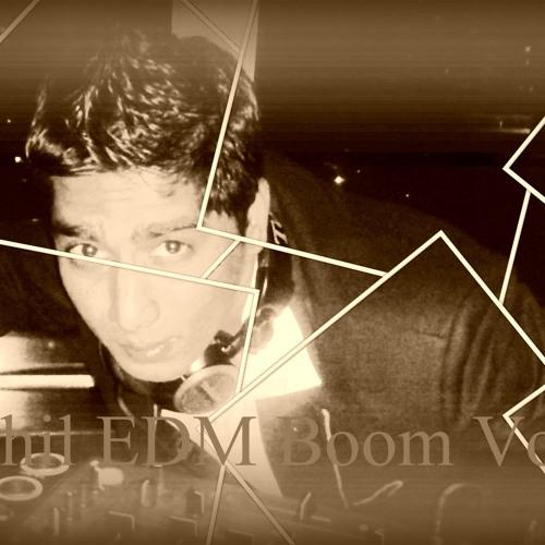 Dj Rahil EDM Boom Set VOL 1