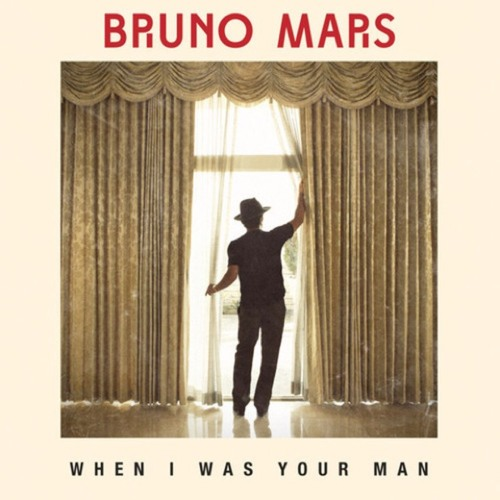 Bruno Mars- When I Was Your Man (incomplete)