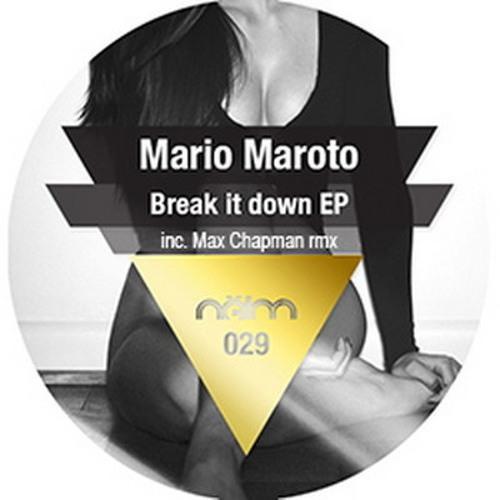 Mario Maroto - Break It Down (Max Chapman Remix)