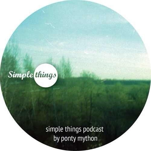 Simple Things Podcast by Ponty Mython