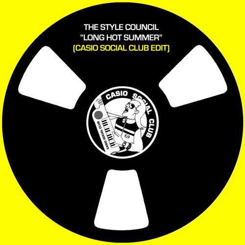 The Style Council - Long Hot Summer (Casio Social Club Edit)