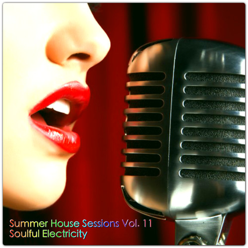 Summer House Sessions Vol.11 (Soulful is My House)