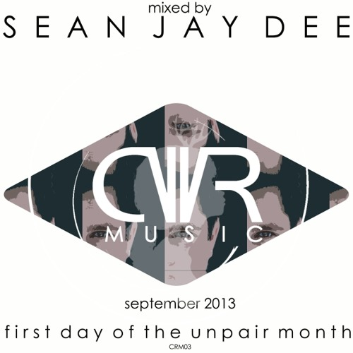 Sean Jay Dee - Crossworlder Music -September 2013 - First day of the odds months of the year