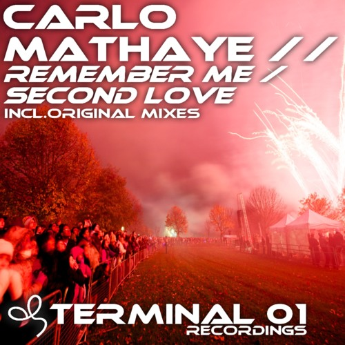 Carlo Mathaye_Remember Me (Original Mix)