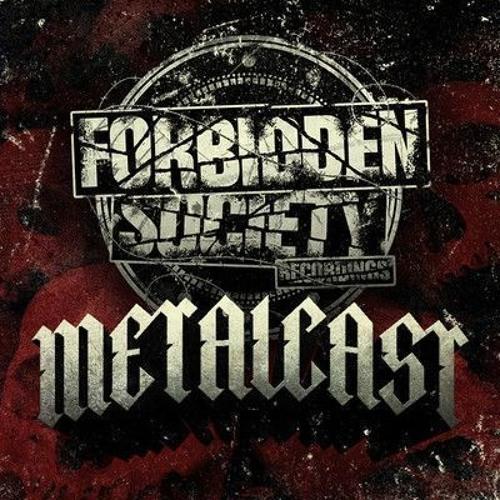 Forbidden Society Recordings METALCAST vol.22 feat. SINISTER SOULS