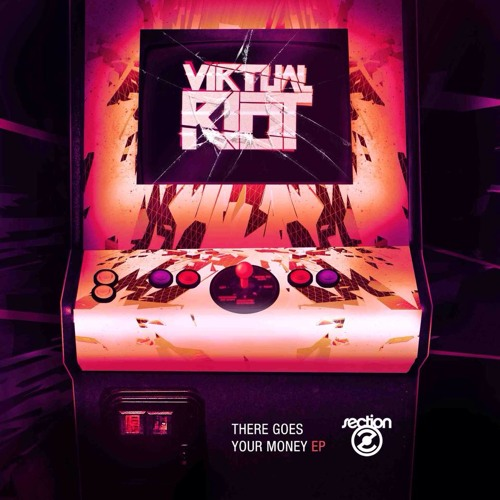 Virtual Riot - There Goes Your Money (Promo Mix) Release 20th August