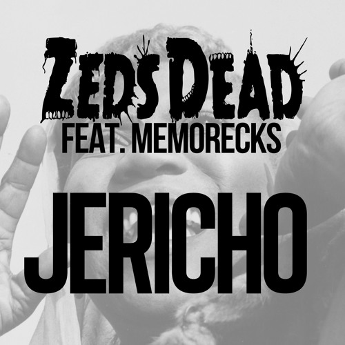 Jericho ft. Memorecks