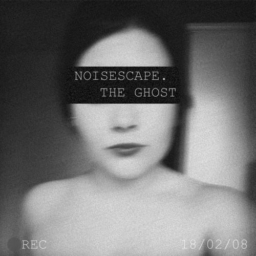Noisescape. // Haunted Hearts