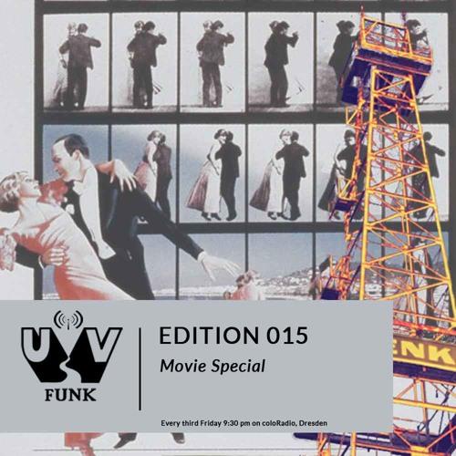 UV Funk 015: Movie Special
