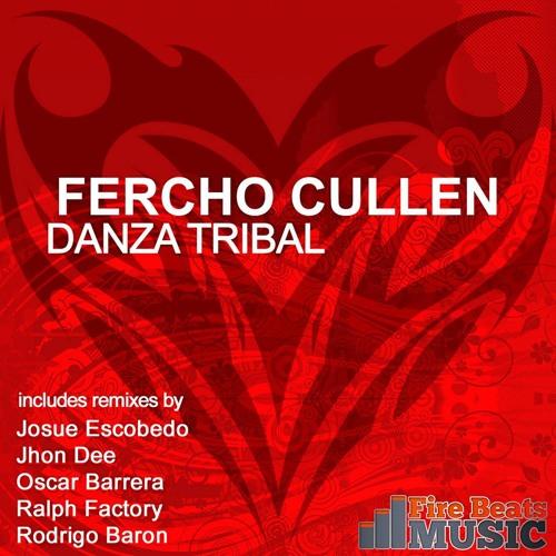 Fercho Cullen - Danza Tribal (Oscar Barrera Remix) DEMO