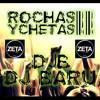 Djb DJ BARU - ROCHAS Y CHETAS II