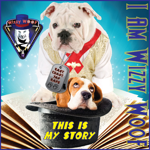 This Is Wizzy WooF (East Coast YAP RAPS)