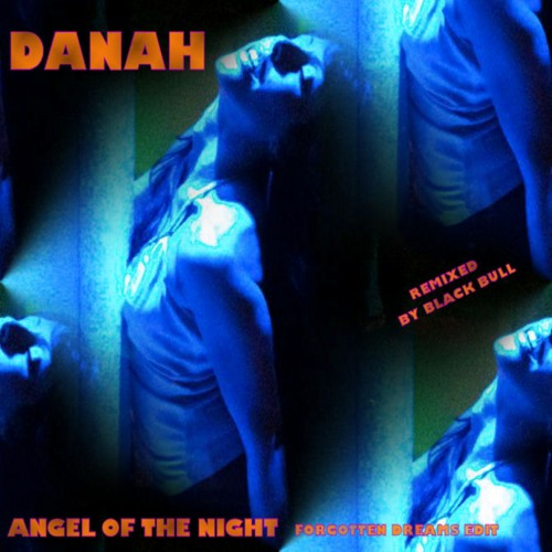 SR048 : Danah - Angel of The Night - Forgotten Dreams Edit (Black Bull Remix)