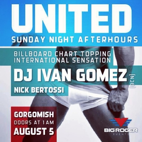 Ivan Gomez - August 2013 Podcast - United:Afterhours & Pride Closing Party (Vancouver/Canada)