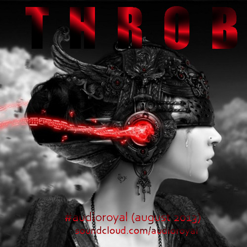 Throb - AudioRoyal (August 2013)