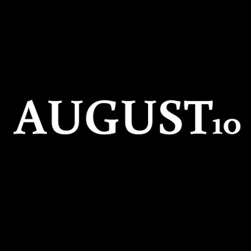 August 10th