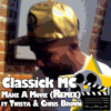 Classick MC - Make A Movie Remix ft Twista and Chris Brown [Free DL in Description]